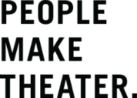 People Make Theater.